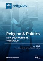 Religion and Politics: New Developments Worldwide