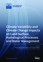 Special issue Climate Variability and Climate Change Impacts on Land Surface, Hydrological Processes and Water Management book cover image