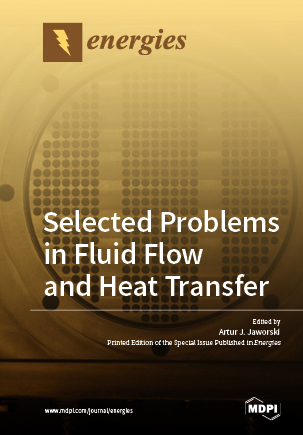 Selected Problems in Fluid Flow and Heat Transfer