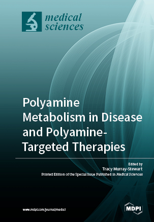 Polyamine Metabolism in Disease and Polyamine-Targeted Therapies