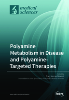 Special issue Polyamine Metabolism in Disease and Polyamine-Targeted Therapies book cover image