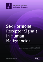 Special issue Sex Hormone Receptor Signals in Human Malignancies book cover image