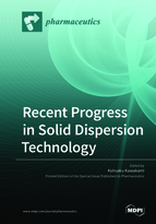 Special issue Recent Progress in Solid Dispersion Technology book cover image