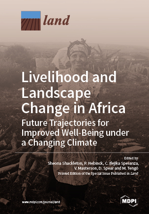 Livelihood and Landscape Change in Africa: Future Trajectories for Improved Well-Being under a Changing Climate