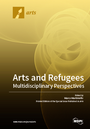 Arts and Refugees: Multidisciplinary Perspectives