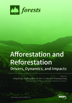 Special issue Afforestation and Reforestation: Drivers, Dynamics, and Impacts book cover image