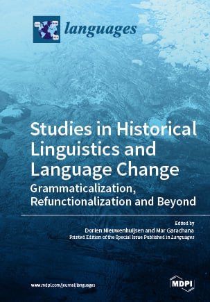 Studies in Historical Linguistics and Language Change. Grammaticalization, Refunctionalization and Beyond