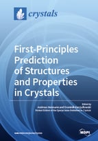 First-Principles Prediction of Structures and Properties in Crystals