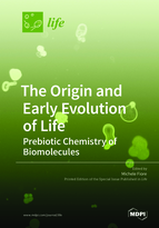 Special issue The Origin and Early Evolution of Life: Prebiotic Chemistry of Biomolecules book cover image