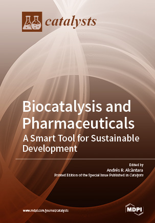 Biocatalysis and Pharmaceuticals: A Smart Tool for Sustainable Development