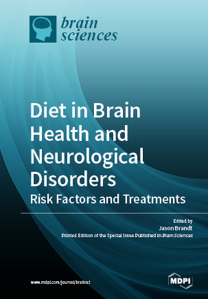 Diet in Brain Health and Neurological Disorders: Risk Factors and Treatments