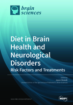Special issue Diet in Brain Health and Neurological Disorders: Risk Factors and Treatments book cover image