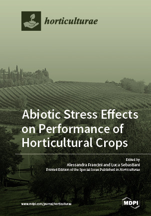 Abiotic Stress Effects on Performance of Horticultural Crops