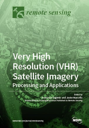 Very High Resolution (VHR) Satellite Imagery: Processing and Applications
