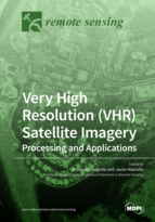 Special issue Very High Resolution (VHR) Satellite Imagery: Processing and Applications book cover image
