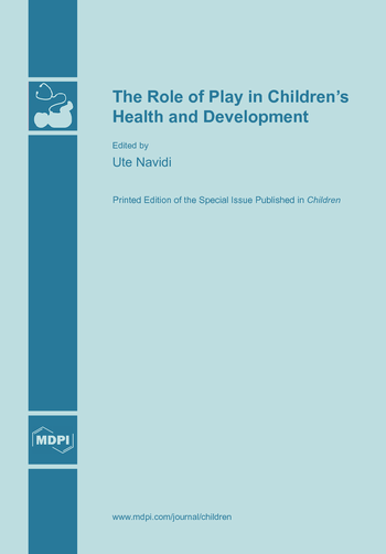 The Role of Play in Children's Health and Development