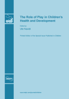 Special issue The Role of Play in Children's Health and Development book cover image