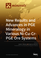 New Results and Advances in PGE Mineralogy in Ni-Cu-Cr-PGE Ore Systems