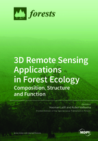 Special issue 3D Remote Sensing Applications in Forest Ecology: Composition, Structure and Function book cover image