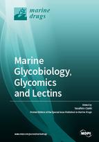 Marine Glycobiology, Glycomics and Lectins
