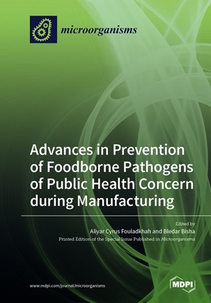 Advances in Prevention of Foodborne Pathogens of Public Health Concern during Manufacturing