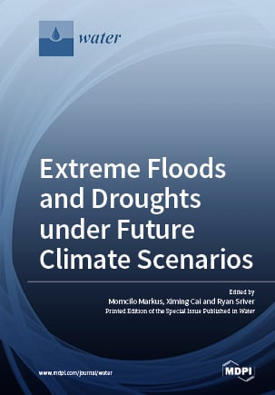 Extreme Floods and Droughts under Future Climate Scenarios