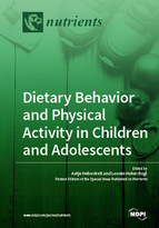 Dietary Behavior and Physical Activity in Children and Adolescents