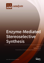 Special issue Enzyme-Mediated Stereoselective Synthesis book cover image