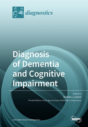 Diagnosis of Dementia and Cognitive Impairment