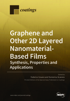 Special issue Graphene and Other 2D Layered Nanomaterial-Based Films: Synthesis, Properties and Applications book cover image
