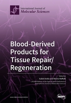 Blood-Derived Products for Tissue Repair/Regeneration