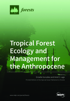 Special issue Tropical Forest Ecology and Management for the Anthropocene book cover image