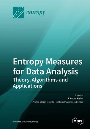 Entropy Measures for Data Analysis