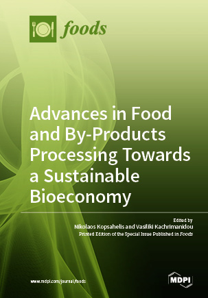 Advances in Food and By-Products Processing Towards a Sustainable Bioeconomy