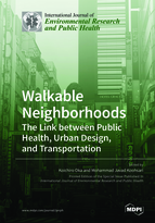Special issue Walkable Neighborhoods: The Link between Public Health, Urban Design, and Transportation book cover image