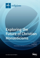 Special issue Exploring the Future of Christian Monasticisms book cover image