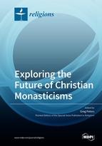 Exploring the Future of Christian Monasticisms