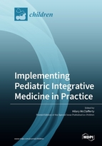 Special issue Implementing Pediatric Integrative Medicine in Practice book cover image
