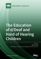 The Education of d/Deaf and Hard of Hearing Children