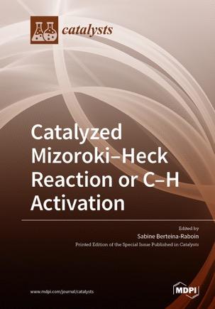 Catalyzed Mizoroki–Heck Reaction or C–H activation