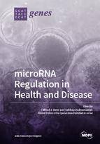 microRNA Regulation in Health and Disease