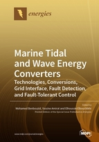 Special issue Marine Tidal and Wave Energy Converters: Technologies, Conversions, Grid Interface, Fault Detection, and Fault-Tolerant Control book cover image