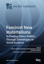 Special issue Feminist new materialisms: Activating ethico-politics through genealogies in social sciences book cover image