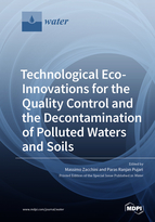 Technological Eco-Innovations for the Quality Control and the Decontamination of Polluted Waters and Soils