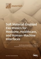 Soft Material-Enabled Electronics for Medicine, Healthcare, and Human-Machine Interfaces