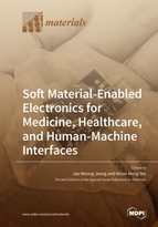 Special issue Soft Material-Enabled Electronics for Medicine, Healthcare, and Human-Machine Interfaces book cover image