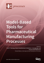 Special issue Model-Based Tools for Pharmaceutical Manufacturing Processes book cover image