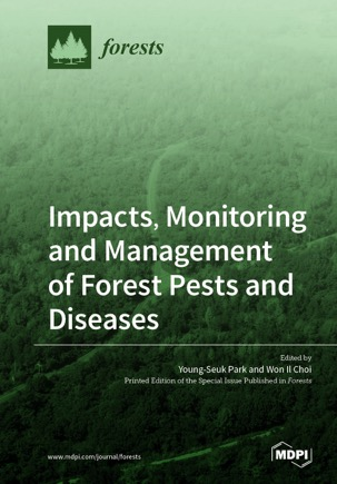 Impacts, Monitoring and Management of Forest Pests and Diseases