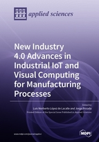 New Industry 4.0 Advances in Industrial IoT and Visual Computing for Manufacturing Processes
