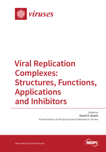 Viral Replication Complexes: Structures, Functions, Applications and Inhibitors